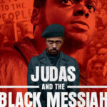 [Image description: Movie poster for Judas and the Black Messiah.] Via trailerlist.net