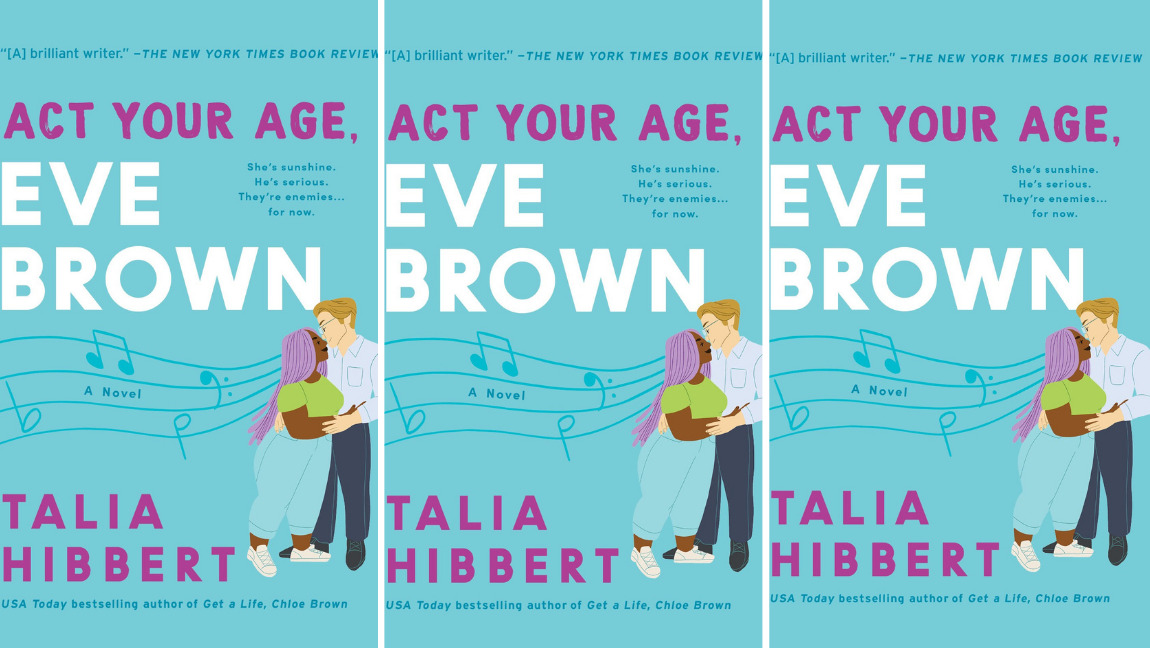 "Image description: Book cover of ""Act your age, Eve Brown."" Via taliahibbert.com"