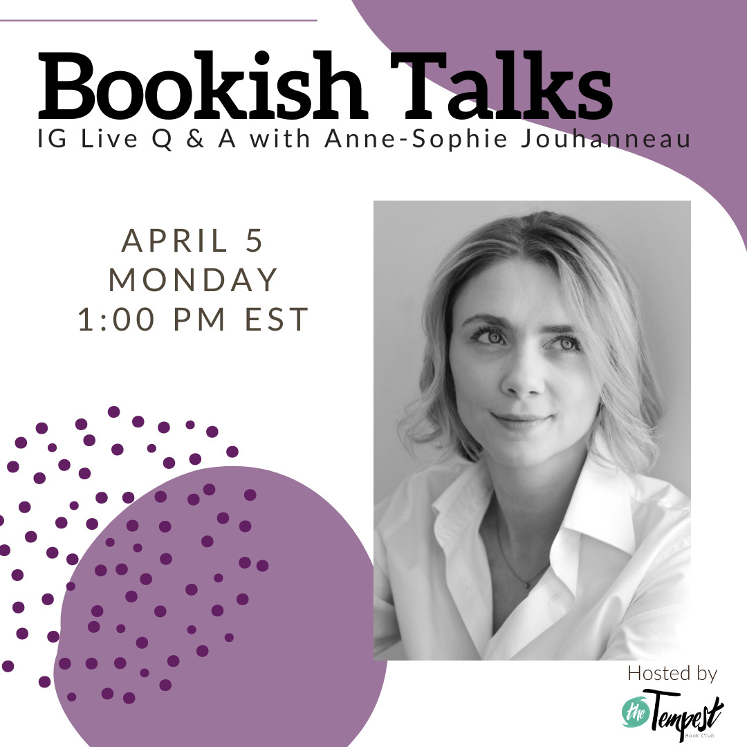 [Image description: poster for our IG event Bookish Talk with Anne-Sophie] via The Tempest