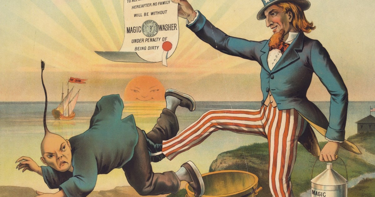 """A portrayal of Uncle Sam is kicking a very racist depiction of a Chinese man in the rear. Uncle Sam holds up a document that reads """"Magic Washer Under Penalty of Being Dirty"""""""