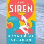 [Image Description: the cover of The Siren by Katherine St. John ] Via Grand Central Publishing