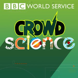 On a green background the words 'BBC World Service' are written in white, and under them the words 'Crowd Science' are written in a special font that makes the letters look like different scientific equipment, animals or the moon.
