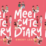 "Book cover of ""Meet Cute Diary"", by Emery Lee."