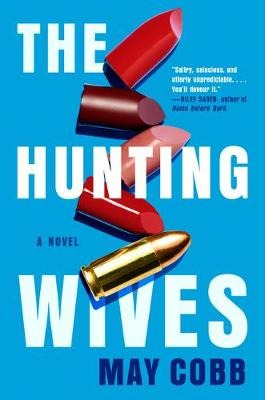 The Hunting Wives by May Cobb