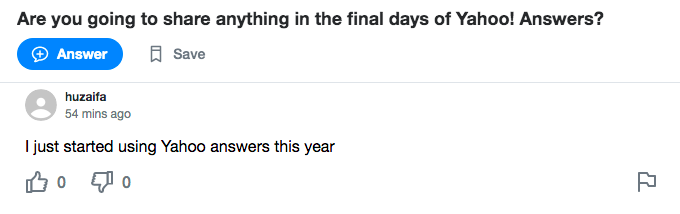 A Yahoo! Answers screenshot. Question: Are you going to share anything in the final days of Yahoo! Answers? Answer: I just started using Yahoo answers this year.