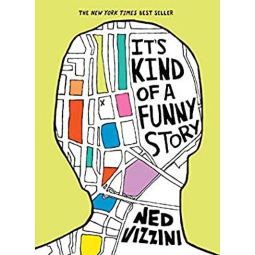 [Image Description: It's kind of a funny story by Ned Vizzini] Via Goodreads.
