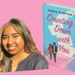 """""""Counting Down with You"""" by Tashie Bhuiyan is The Tempest Book Club's May Pick. Here's the first chapter."""