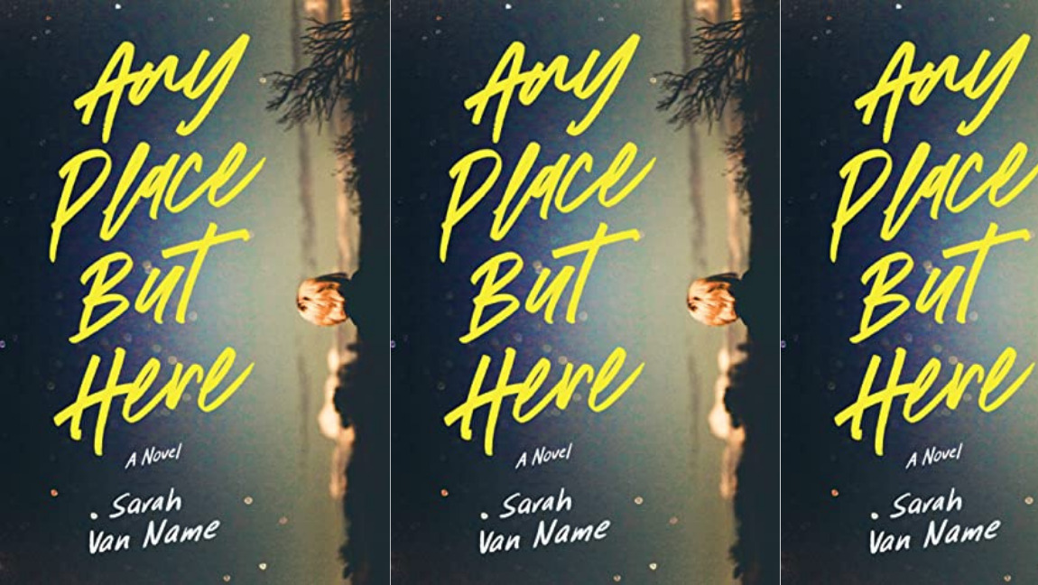 Cover of 'Any Place But Here' by Sarah Van Name