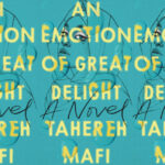 The book cover for 'An Emotion of Great Delight', by Tahereh Mafi.