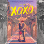 Cover of the novel XOXO by Axie Oh.