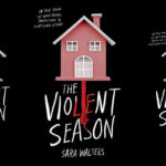 The cover of 'The Violent Season' by Sara Walters