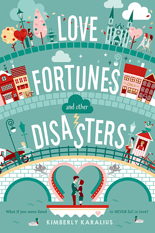 Cover of Love, Fortunes and other Disasters by Kimberly Karalius